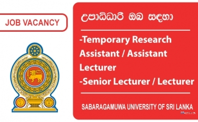 Temporary Research Assistant, Temporary Assistant Lecturer, Senior Lecturer, Lecturer – Sabaragamuwa University of Sri Lanka