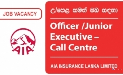 Officer / Junior Executive – Call Centre – AIA Insurance Lanka Limited